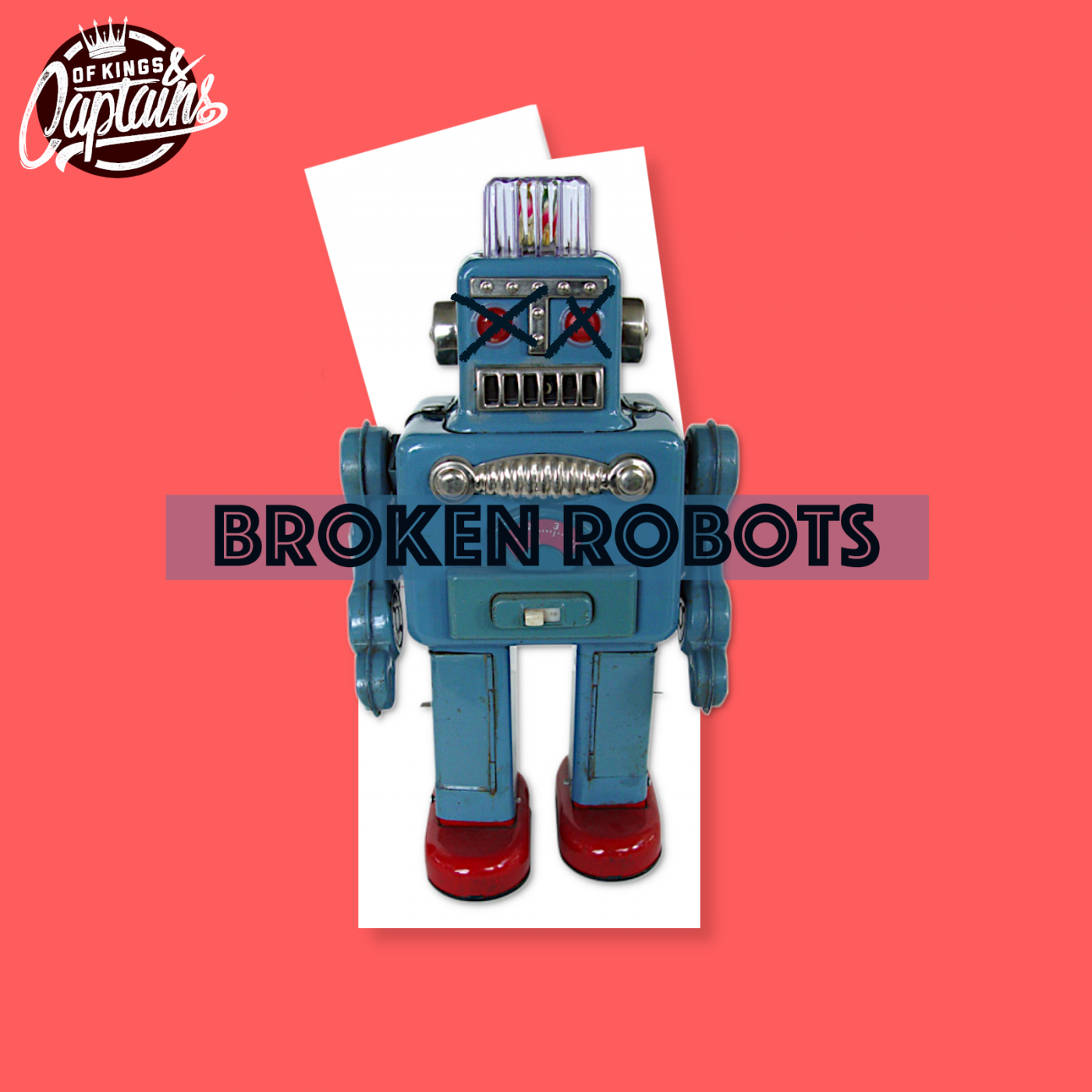 Broken Robots Artwork